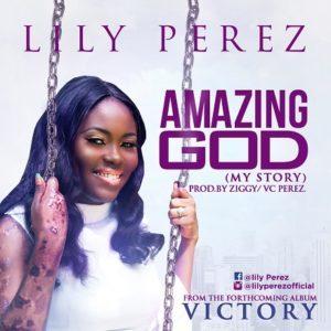 Lily Perez - Amazing God